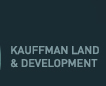 Kauffman Land and Development, LLC